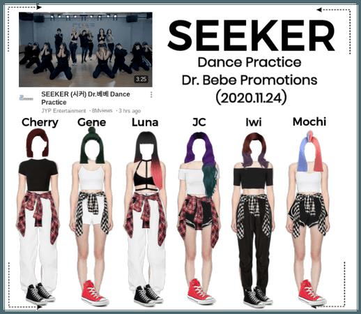 """SEEKER - """"Dr. Bebe"""" Dance Practice"""