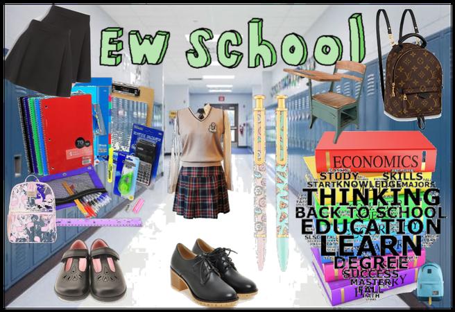 Ew School! :(