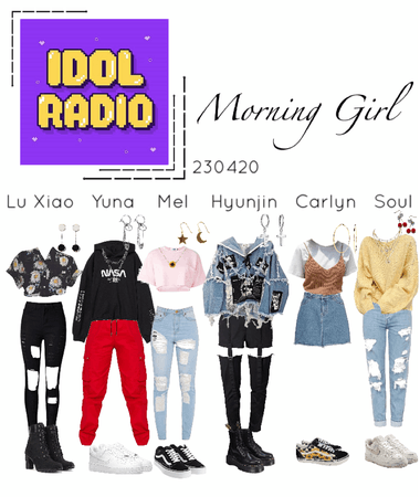 Idol Radio 230420- Morning Girl