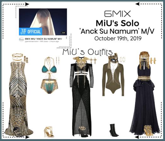 《6mix》'Anck Su Namum' M/V - MiU's Solo