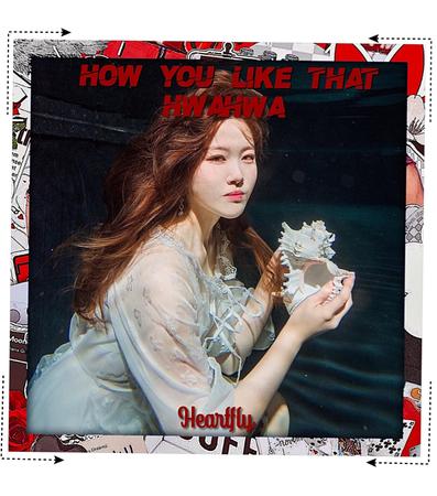 "HEARTFLY (하트플라이요) [HWAHWA] ""HOW YOU LIKE THAT"" TEASER PHOTO"