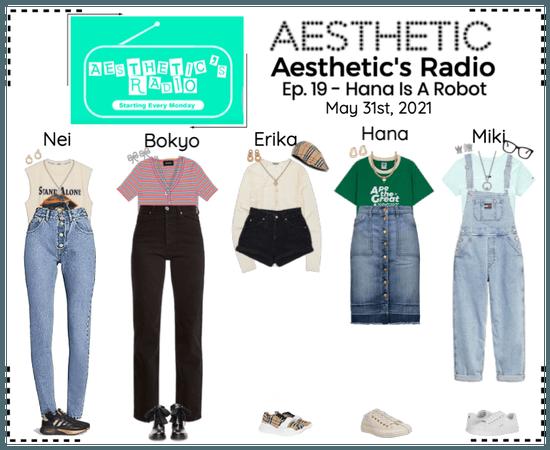 AESTHETIC (미적) [AESTHETIC'S RADIO] EP. 19