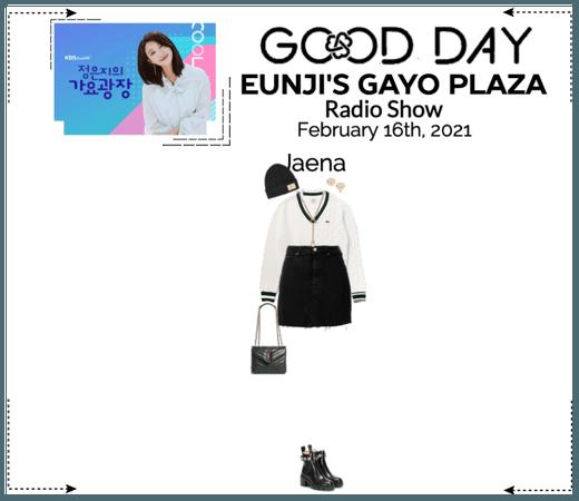 GOOD DAY (굿데이) [JAENA] Eunji's Gayo Plaza Radio