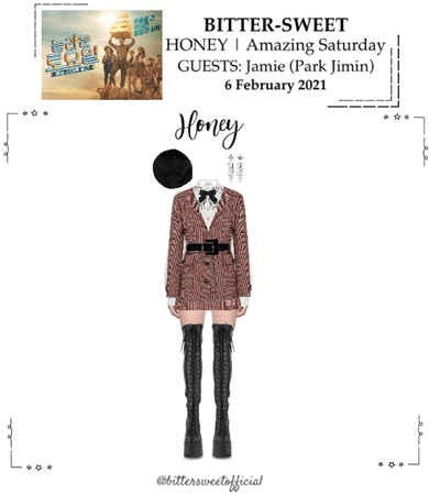 BITTER-SWEET [비터스윗] (HONEY) Amazing Saturday 210206