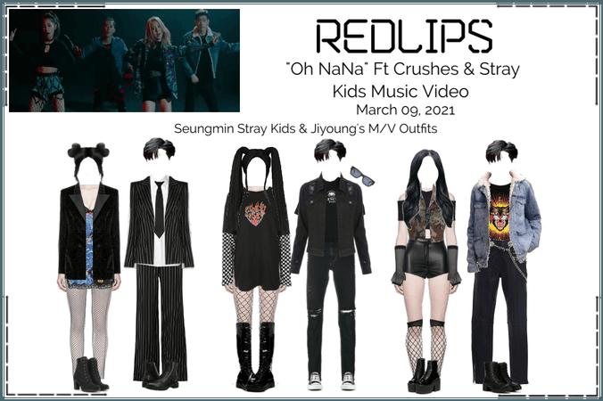 """Redlips """"Oh NaNa"""" Ft. Crushes & Stray Kids"""
