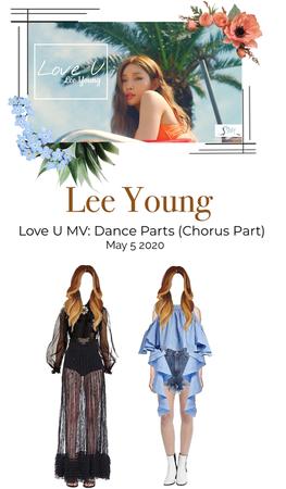 [Lee Young] Love U MV: Dance Parts