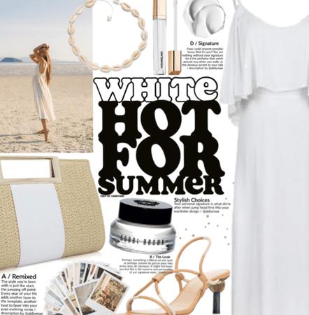 White hot for summer.
