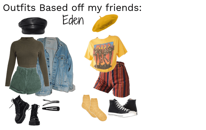 Outfits Based off my friends: Eden