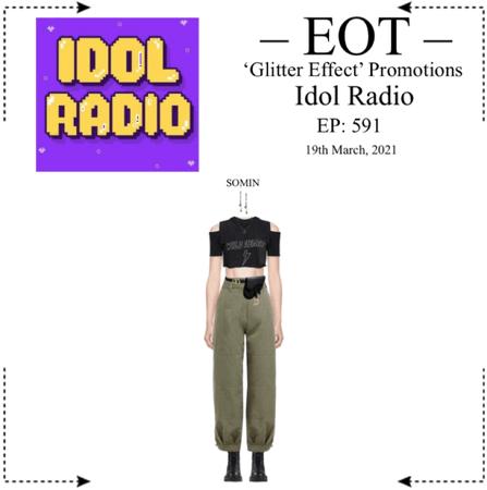 EOT (내일의황후) [SOMIN] Idol Radio - EP: 591
