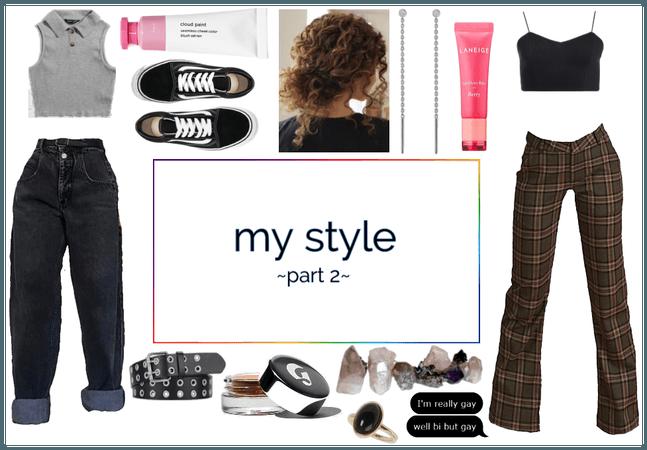 my style pt. 2