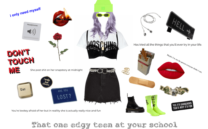 that one edgy teen at your school