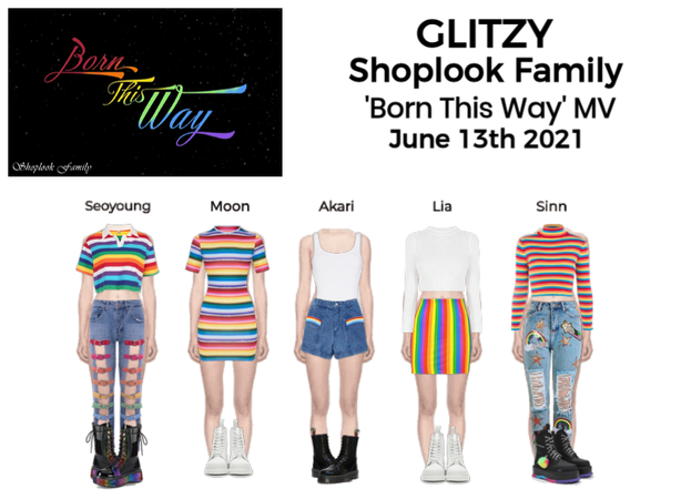 GLITZY (화려한) 'Born This Way' MV