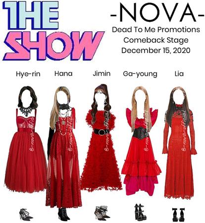 -NOVA- DEAD TO ME | The Show Stage