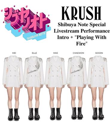 KRUSH Shibuya Note Special Livestream Performance
