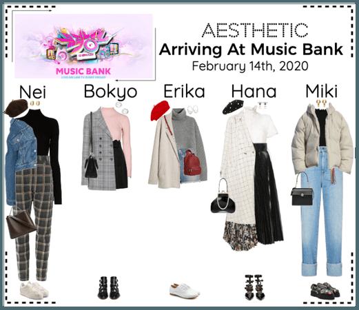 AESTHETIC (미적) [Music Bank] Arriving
