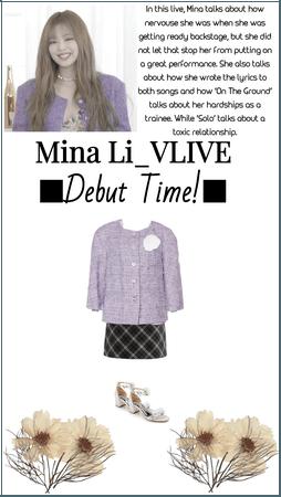 Mina Li_VLIVE ■Debut Time!■
