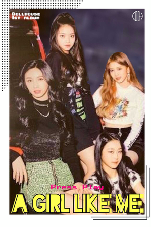 {DOLLHOUSE} 'A Girl Like Me' Group Teaser Poster