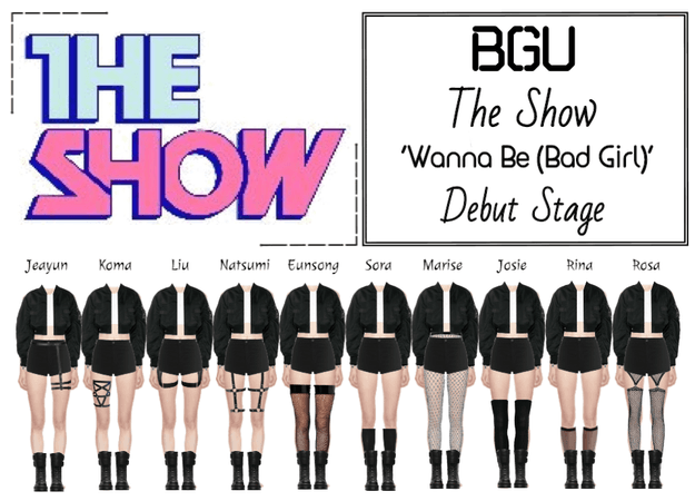 BGU The Show 'Wanna Be (Bad Girl)' Debut Stage