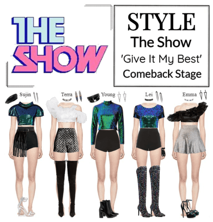 STYLE The Show 'Give It My Best' Comeback Stage