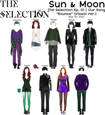 "Sun & Moon on The Selection Ep. 01 | ""Bounce"" (Villain Ver.)"