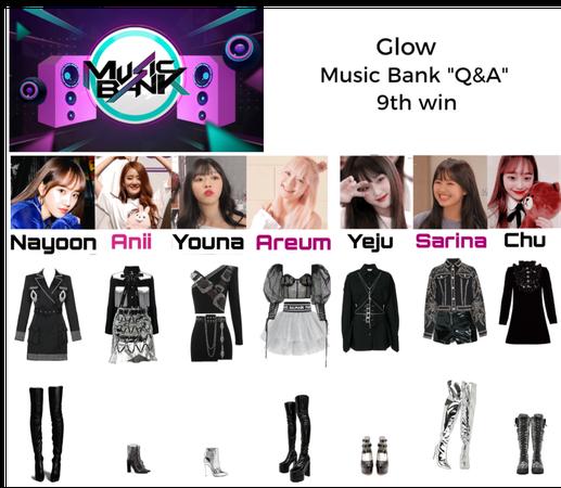 "Glow Music Bank ""Q&A"" 9th win"