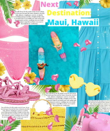 Next Destination: Maui, Hawaii