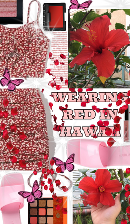 Wearing Red and Rolling in Red Hawaii Flowers