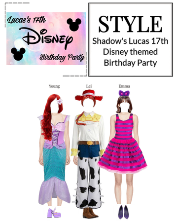 [STYLE] Shadow's Lucas 17th Disney themed Birthday