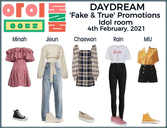 DAYDREAM- Idol Room- 'Fake & True' promotions