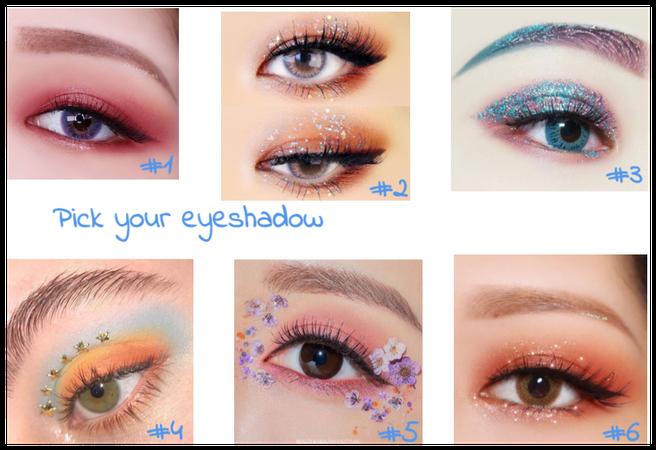 Pick your eyeshadow