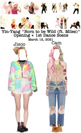 "Yin-Yang ""Born to be Wild (ft. Miles)"" M/V Opening + 1st Dance Scene"