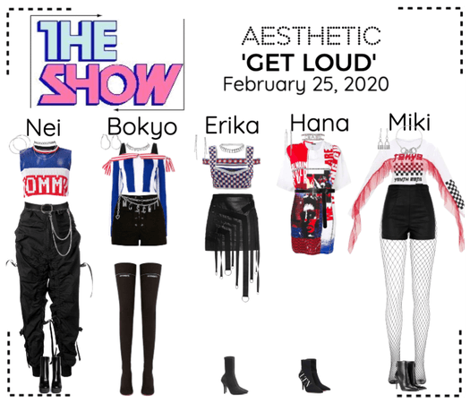 AESTHETIC (미적) [THE SHOW] 'GET LOUD'