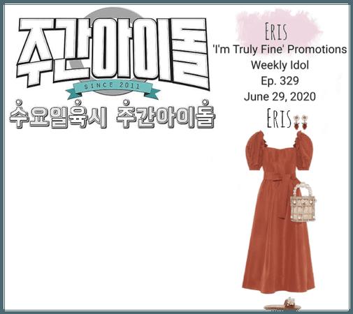 -Eris- 'I'm Truly Fine' Promotions Weekly Idol