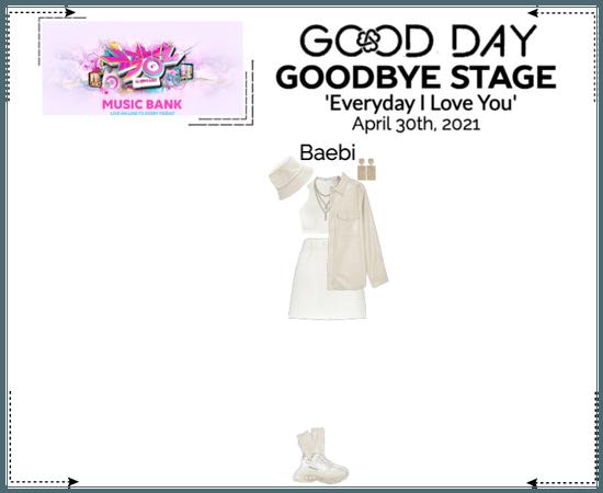 GOOD DAY (굿데이) [MUSIC BANK] Goodbye Stage