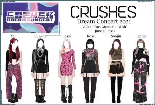Crushes (호감) Dream Concert 2021