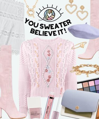 You sweater believe it