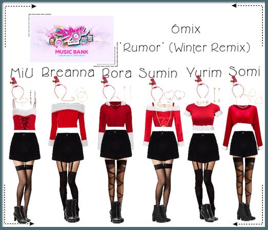 《6mix》Music Bank 'Rumor' (Winter Version)
