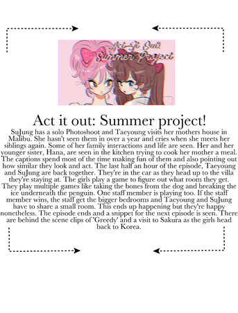 Act It Out: Summer Project!