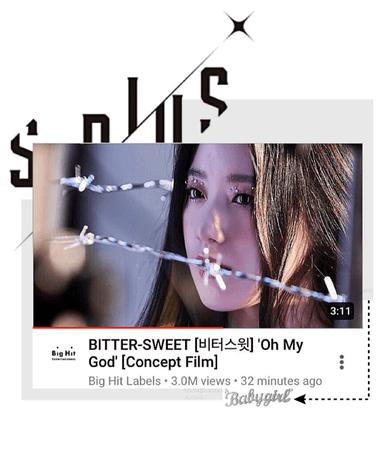 BITTER-SWEET [비터스윗] 'OH MY GOD' Concept Film 200724