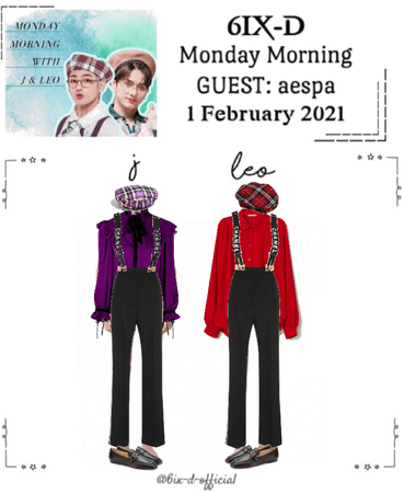 6IX-D [식스디] J & Leo's Monday Mornings 210201