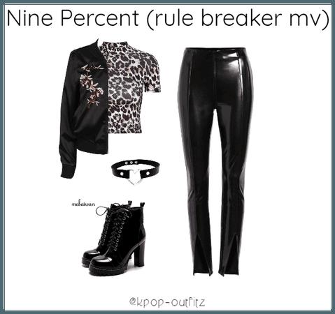Nine Percent (rule breaker mv)