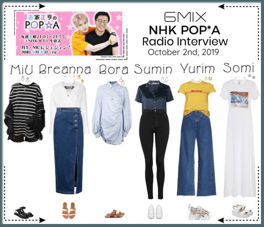《6mix》NHK POP*A Radio