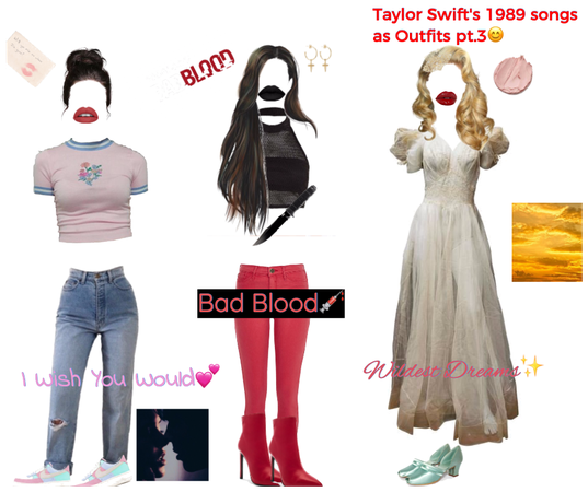 1989 Songs as Outfits *Pt.3*