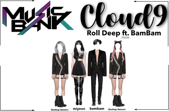 Cloud9 (구름아홉) | Roll Deep on Music Bank | 210226
