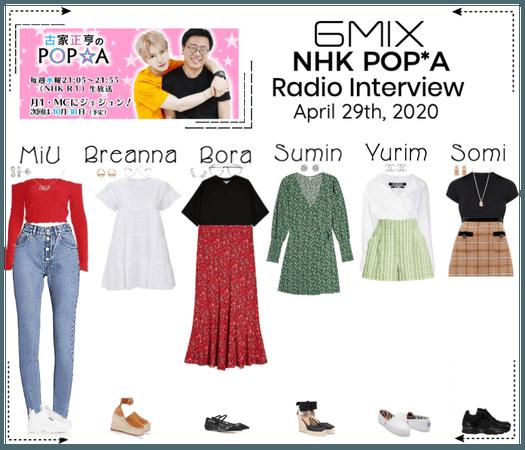 《6mix》NHK POP*A Radio Interview