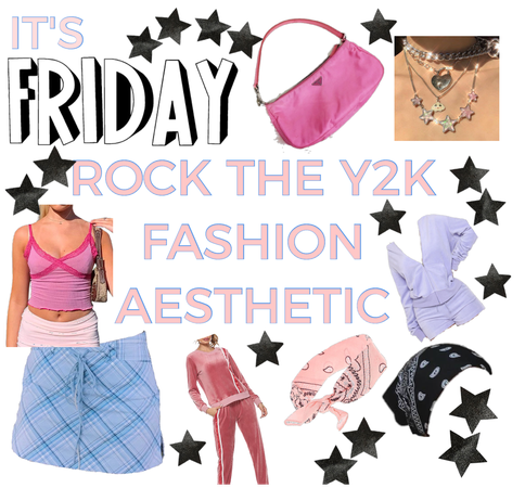It's Friday: Rock the Y2K Fashion Aesthetic