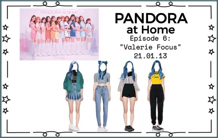 PANDORA at Home [Ep. 6]