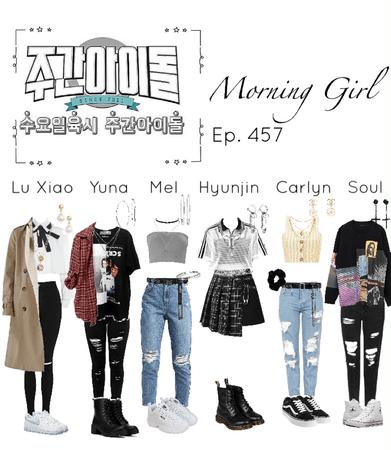 Weekly Idol EP. 457 Morning Girl