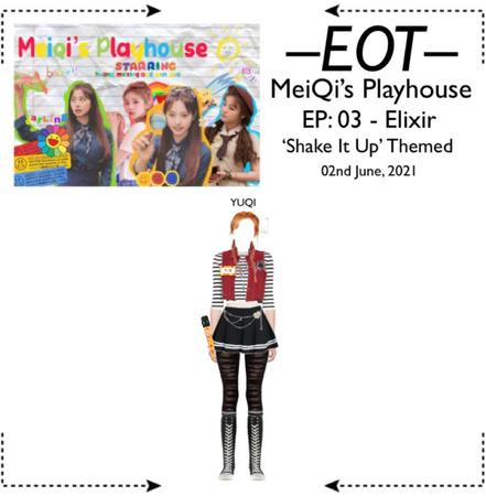 EOT (내일의황후) [𝗬𝗨𝗤𝗜] MeiQi's Playhouse - EP: 03