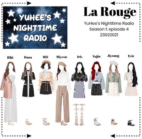 라로그 [𝗟𝗮 𝗥𝗼𝘂𝗴𝗲] - YuHee Nighttime Radio s1ep4 (23022021)